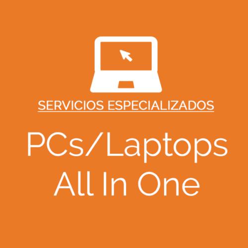 Pcs, Laptops, Todo en Uno